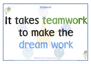 It takes teamwork to make the dream work