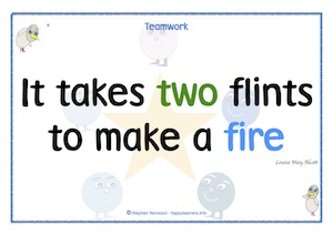 It takes two flints to make a fire