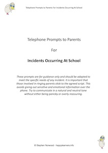 Telephone Prompts to Parents For Incidents Occurring At School