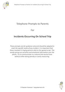 Telephone Prompts to Parents For Incidents Occurring On School Trip