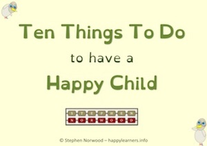 Ten Things To Do To Have A Happy Child