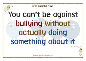 You can't be against bullying